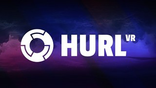 Hurl VR is out now - Launch Trailer