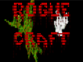 Rogue Craft 0.1 release
