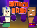 Smack Dash Gameplay Preview