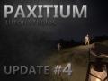 Paxitium Update Video #4 Released!