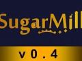 SugarMill v0.4