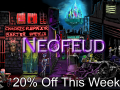 Neofeud Sale Ends Monday! + Release Recap
