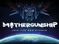 MOTHERGUNSHIP latest trailer and new screenies!