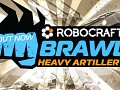 Heavy Artillery BRAWL - Now Live!