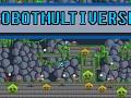 RobotMultiVerse 2D Platformer