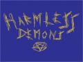 Harmless Demons Announcement
