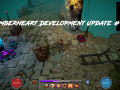 Emberheart - Development Update #1