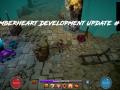 Emberheart - Development Update #1