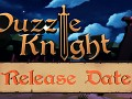 Puzzle Knight Release Date!