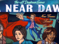 A Near Dawn is on KickStarter!