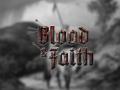 Blood & Faith - Development Blog #1 & Explanation