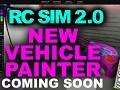 RCSIM 2.0 Vehicle Painter TEASER V905