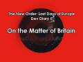 Dev Diary II: On the Matter of Britain