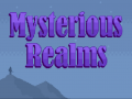 Explore the Mysterious Realms