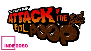 Attack of the Evil Poop crowdfunding coming soon!
