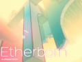 Introducing Etherborn