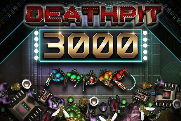 DEATHPIT 3000 Now available on Steam!