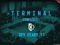 """Terminal Conflict  - """"Give Peace a Chance"""" Dev Diary 11"""