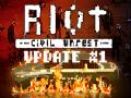 RIOT - Civil Unrest Update #1
