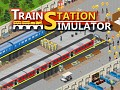 Train Station Simulator - Coming Tomorrow!