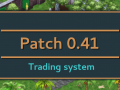 [Patch 0.41] Trading system