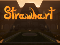 Strawhart - First Official Trailer Released!