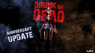 Drunk or Dead Anniversary Update