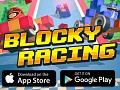 Blocky Racing Now Released on App Store and Google Play