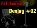 Psychiatrix Devlog #02