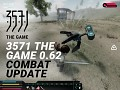 "3571 The Game v.0.62 ""Combat"" Update"