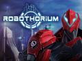 Robothorium Devlog: The Supremachine
