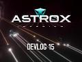 Astrox Imperium DEVLOG 15