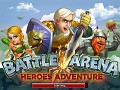 Battle Arena: Heroes Adventure Review