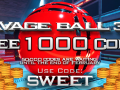 Until the end of February $10 for everyone in Savage Ball 3D