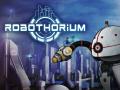 Robothorium Devlog: The R.E.P.A.I.R.