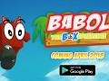 Babol : the Box Adventure - Announcement Trailer | Android