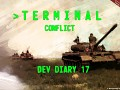 "Terminal Conflict - ""Break the Fog of War"" Development Diary 17"