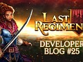 Last Regiment Dev Blog #25 – Why are we promoting this game and not our other projects?