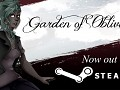 Garden of Oblivion now on Steam!