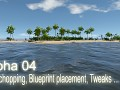 Alpha 04 - Tree chopping, Blueprint placement, Tweaks ...