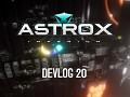 Astrox Imperium DEVLOG 20 (3/18/18)