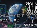 Solar Warden Development Update 3 - Time Dilation