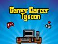 Gamer Career Tycoon full release in 7 days!