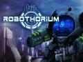 Robothorium Devlog: The CyberGoliath