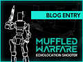 Muffled Warfare is heading into EA!