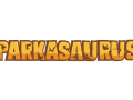 Parkasaurus Update #010 : None too Flashy