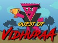 Launched Quest of Vidhuraa