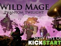 Wild Mage - Phantom Twilight is now LIVE on Kickstarter and 45% funded in just 3 hours!