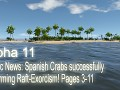 Alpha 11 - Pacific News: Spanish Crabs successfully performing Raft-Exorcism! Pages 3-11