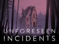 Unforeseen Incidents Release Trailer
